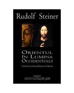 Orientul in lumina Occidentului - Rudolf Steiner