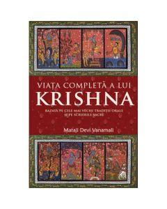 Viata completa a lui Krishna - Mataji Devi Vanamali