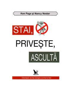 Stai, priveste, asculta - Ken Page, Nancy Nester