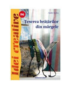 Idei creative 96 - Teserea bratarilor din margele - Szabo Ibolya