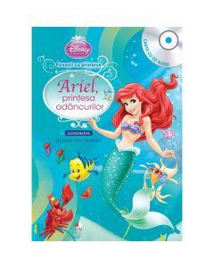 Disney - Ariel, Printesa Adancurilor (Carte + Cd Audio. Lectura: Stela Popescu)