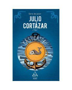 Castigatorii - Julio Cortazar