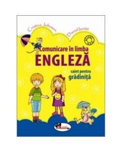 Comunicare In Limba Engleza Caiet Gradinita - Cristina Johnson, Daniel Oinita
