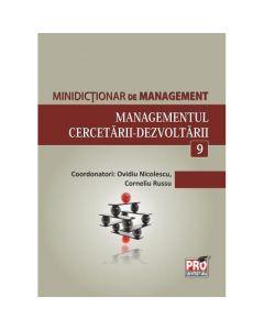 Minidictionar De Management 9: Managementul CercetariI-Dezvoltarii - Ovidiu Nicolescu