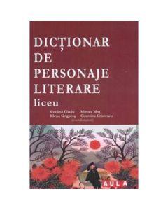 Dictionar de personaje literare Liceu - Evelina Circiu, Mircea Mot
