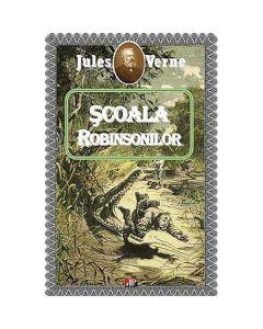Scoala Robinsonilor - Jules Verne