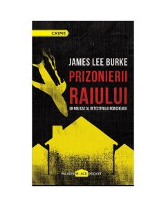Prizonierii raiului - James Lee Burke
