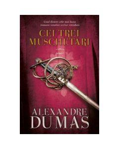Cei trei muschetari. Vol. 2 - Alexandre Dumas