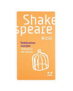 Imblanzirea scorpiei. Taming of the Shrew - Shakespeare