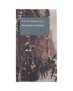 New Yorkul de altadata - Edith Wharton