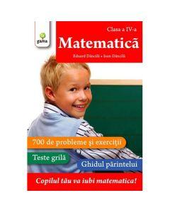 Matematica - clasa a 4-a - Matematica - Eduard Dancila, Ioan Dancila